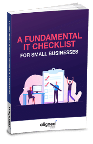 A Fundamental IT Checklist for Small Business